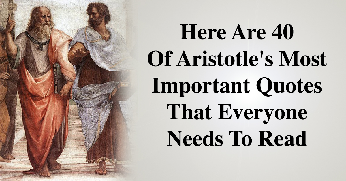 here are of aristotle s most important quotes that everyone