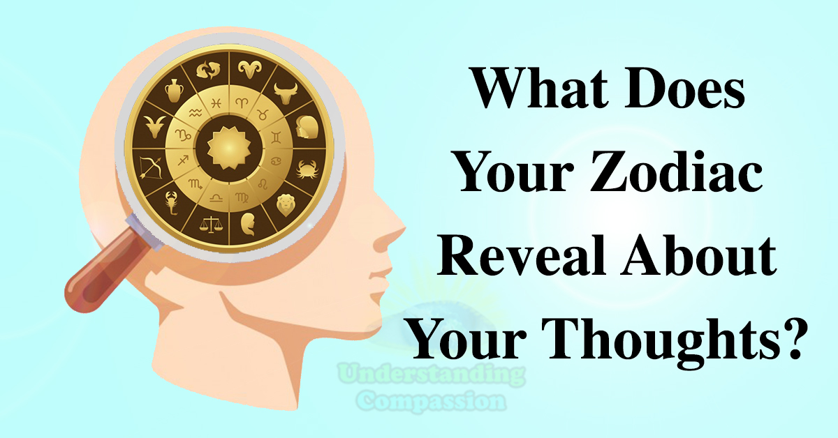 What does your zodiac reveal about your thoughts for How do you find your zodiac sign